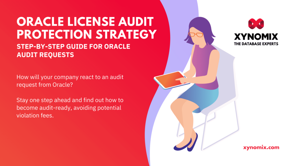 Oracle License Audit Protection Strategy